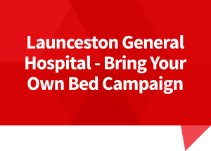 LGH – Bring Your Own Bed Campaign